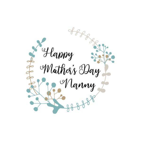 Happy Mother S Day Nanny Women S T Shirt White T Shirts For Women Happy Mothers Happy Mothers Day