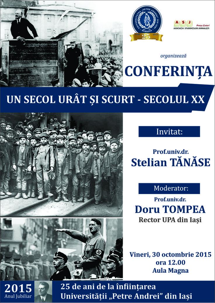 """""""Un secol urat si scurt – secolul XX"""", conferinta sustinuta de Prof.univ.dr. Stelian Tanase"""