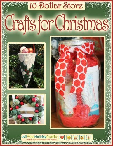 """10 Dollar Store Crafts for Christmas"" eBook | AllFreeHolidayCrafts.com"