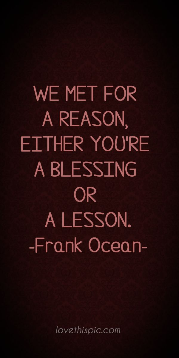 We met truth inspirational wisdom blessing met reason pinterest pinterest quotes wisdom quotes or lesson