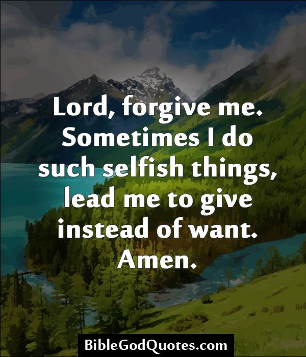 Please Forgive Me Quote: 1534 Best Images About Bible And God Quotes On Pinterest