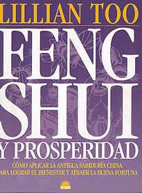 Feng Shui y prosperidad de Lillian Too editado por Oniro.La prosperidad consiste en mucho más que le mero hecho de ganar dinero. Se trata de enriquecer todo aquello que profundiza y ensancha nuestra existencia. Como demuestra la autora, aplicando los principios de este arte oriental, de reconocida eficacia, combinados con visualizaciones, mantras, meditaciones y otras técnicas prácticas, se alcanza la prosperidad en los ocho aspectos clave que confieren sentido a la vida.