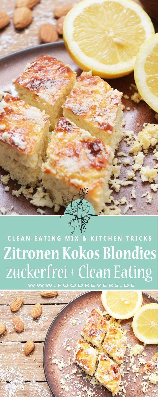 Zitronen Kokos Blondies ohne Zucker – Clean Eating Kuchen