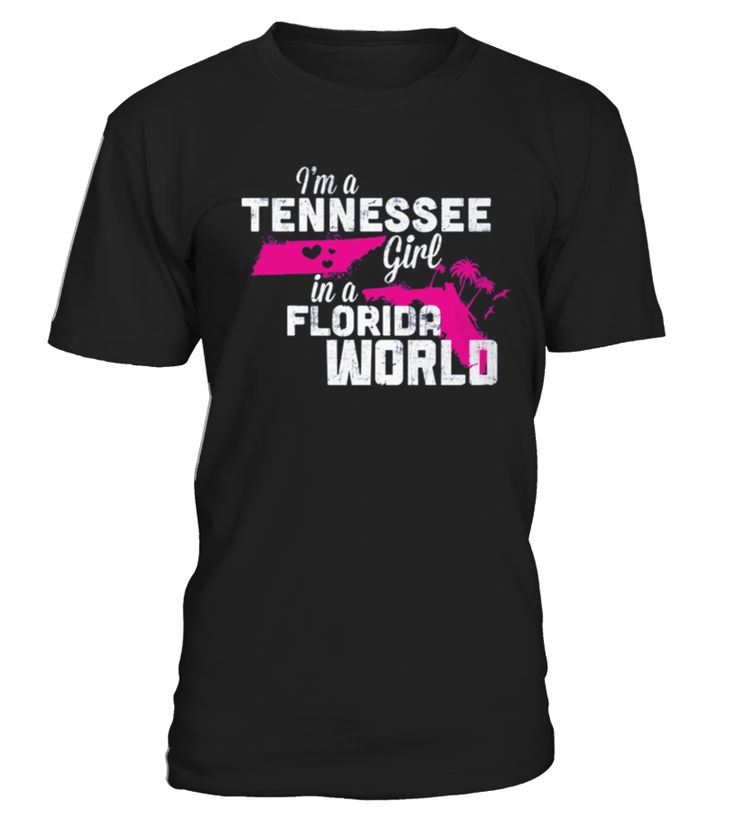 Tennessee T-Shirt Design - Tennessee Girl Florida World  #gift #idea #shirt #image #funny #woldpeace #art  #bestfriend #mother #father #new