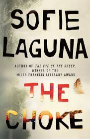 Title: The Choke Author:  Sofie Laguna Published: September 1st 2017 Publisher: Allen & Unwin Pages: 384 Genres:  Fiction, Literary RRP: $32.99 Rating: 5 stars A mesmerising, harrowing and ulti…