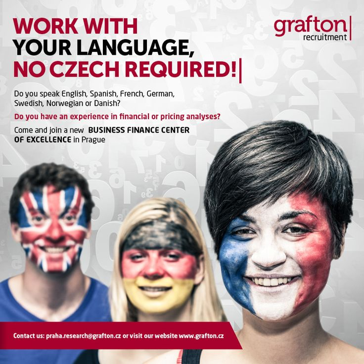 WORK WITH YOUR LANGUAGE, NO CZECH REQUIRED!