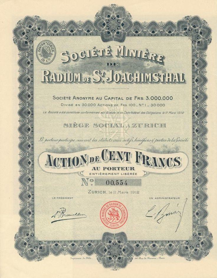 Société Minière de Radium de St. Joachimsthal Société Anonyme (Společnost dolů na radium v Jáchymově). Akcie na 100 Fr. Zurich, 1912.