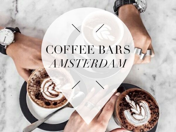 coffee bars amsterdam- for different parts of the city