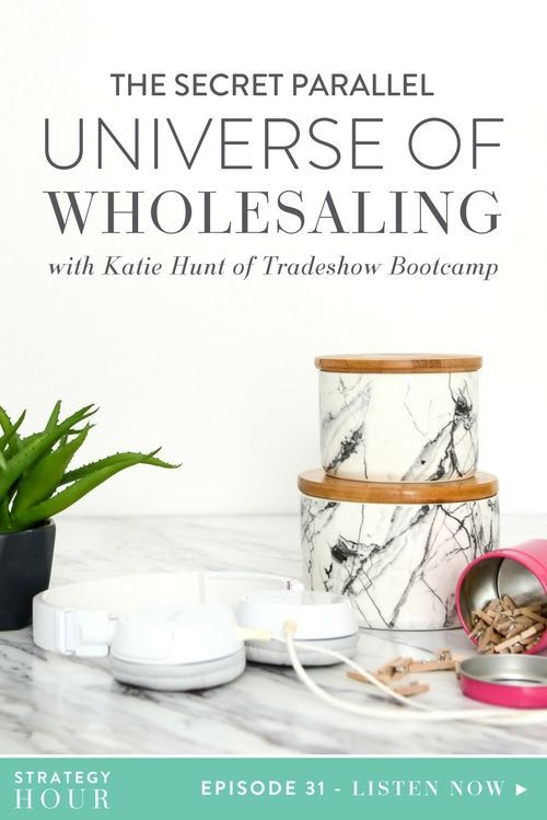 """Today on the podcast we have Katie Hunt with us, and it is going to be an absolute showdown — tradeshow showdown! Katie knows all the secret stuff about this whole secret universe that they call """"wholesale"""".   The Strategy Hour   Think Creative Collective"""