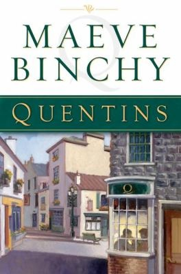 Quentins. by Maeve Binchy Several characters from past books make an appearance in this book. Absolutely another of my ALL TIME FAV'S from M. Binchy!!!