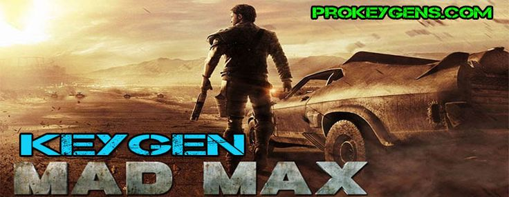 Mad Max CD Key Generator 2016