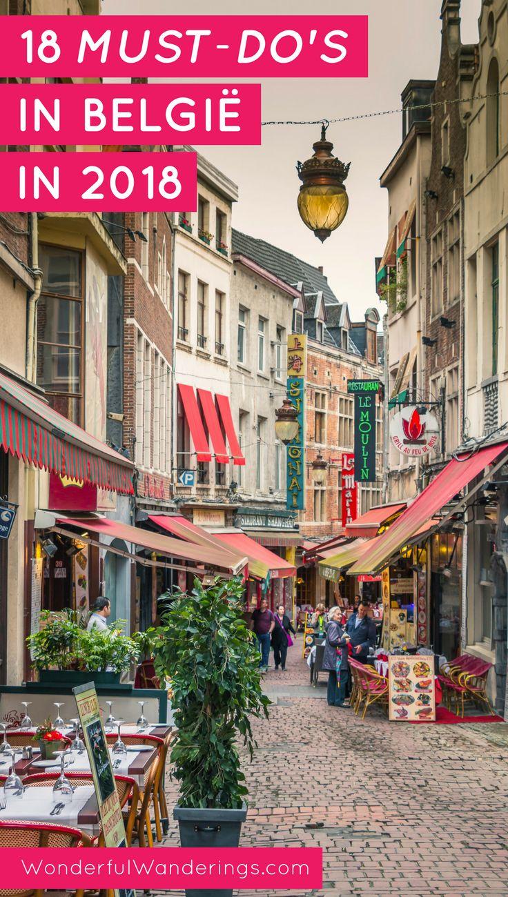 Plan je uitstapjes in België voor 2018 met deze 18 tips! #Belgie #reizen #Brussel #Antwerpen #Gent #Brugge