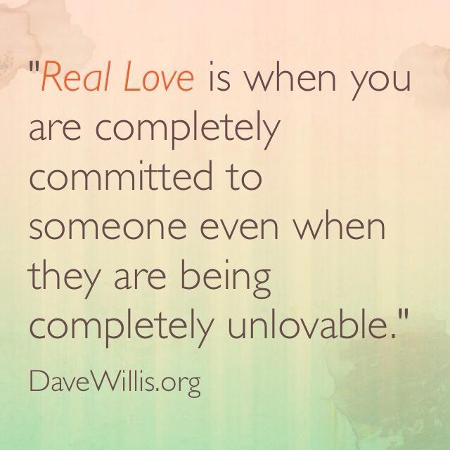 Dave-Willis-real-love-quote-DaveWillis.org_