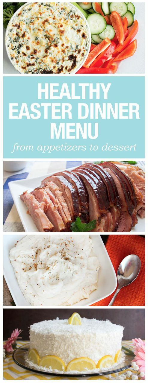 Here's a tasty and healthy Easter menu from appetizers to desserts!