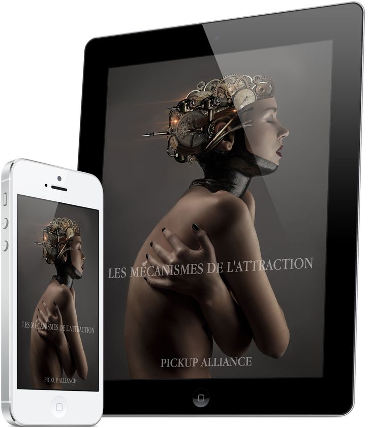 Les mécanismes de l'attraction - Comment attirer une fille - page officielle — Les mécanismes de l'attraction