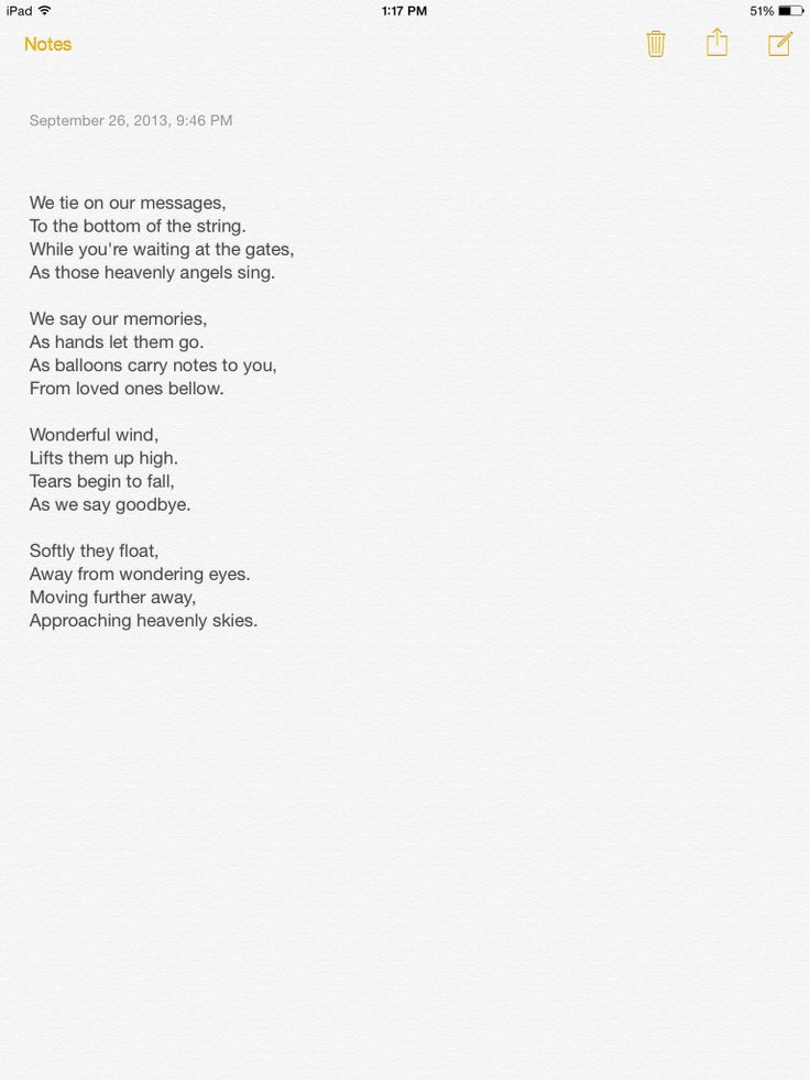 This is part of a longer poem that we had read before releasing balloons at our sons memorial.
