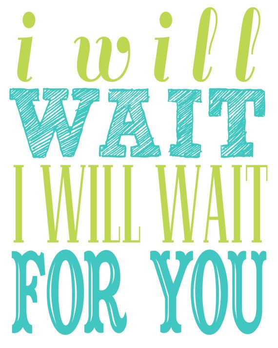 #Typographic #poster: Mumford & Sons Song Lyrics I will wait I di TheBellaPrintShop