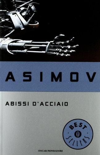 Abissi d'acciaio - Asimov