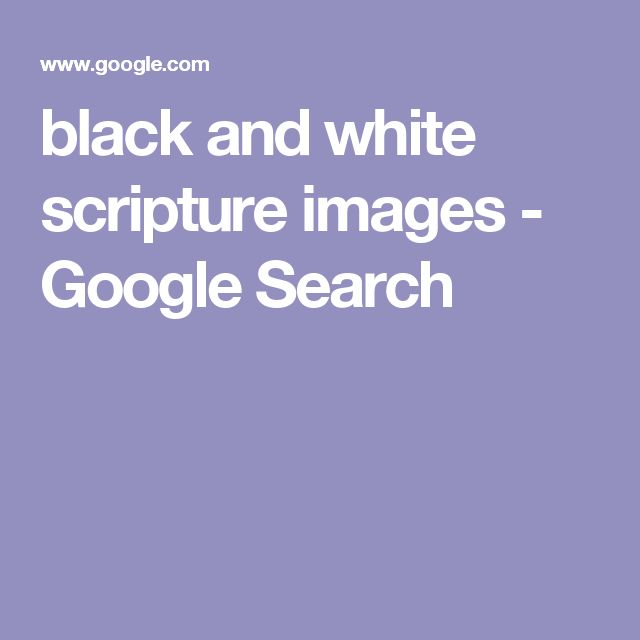 black and white scripture images - Google Search