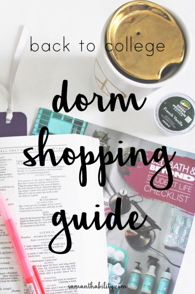Back to college dorm shopping guide + checklist!