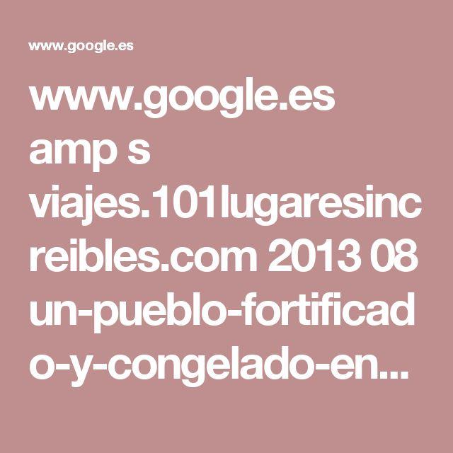 www.google.es amp s viajes.101lugaresincreibles.com 2013 08 un-pueblo-fortificado-y-congelado-en-el-tiempo-en-portugal-marvao amp