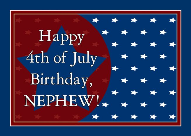 Happy 4th Of July Birthday For Nephew Red White And Blue Stars Card Ad Affiliate Birthday Nephew July Birthday Happy Fourth Of July Happy 4 Of July