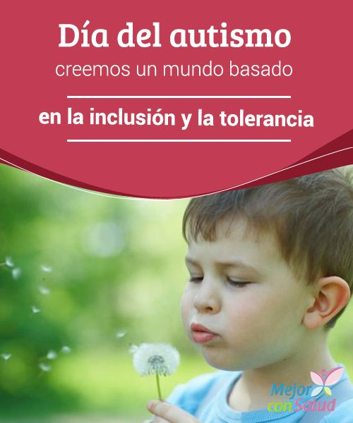 Día del autismo: creemos un mundo basado en la inclusión y la tolerancia  Hoy, 2 de abril, se celebra el día mundial sobre la concienciación del autismo.