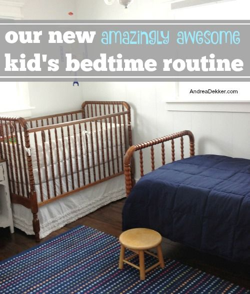 Our New (amazingly awesome) Kid's Bedtime Routine - Andrea Dekker