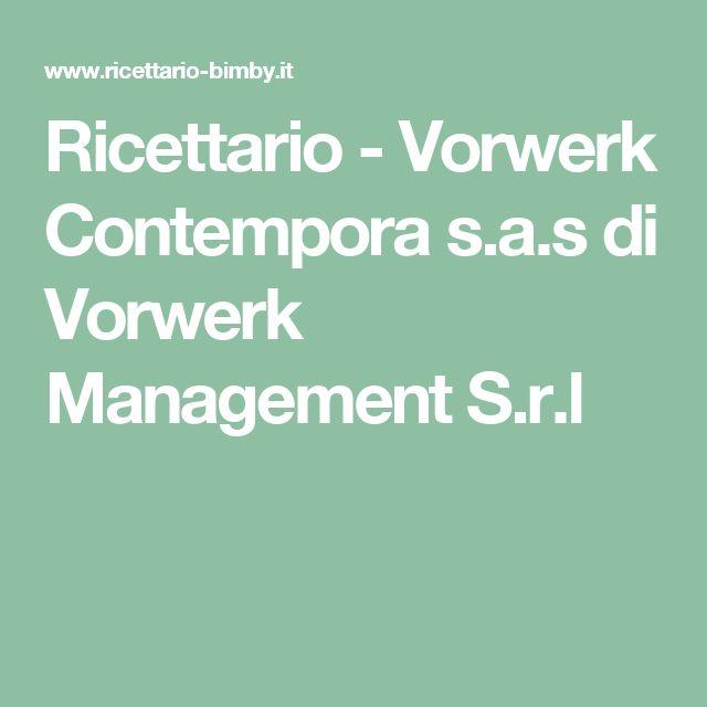 Ricettario - Vorwerk Contempora s.a.s di Vorwerk Management S.r.l