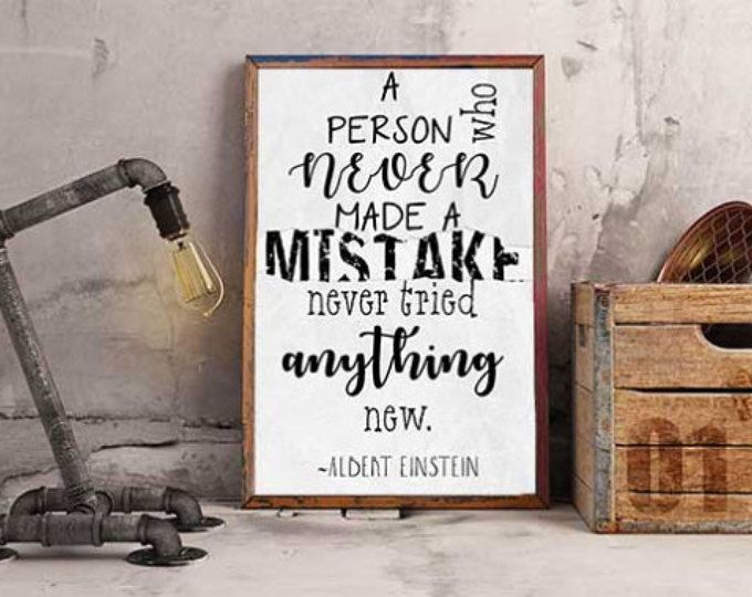 "Albert Einstein Quote - ""A Person Who Never Made a Mistake"" Poster"