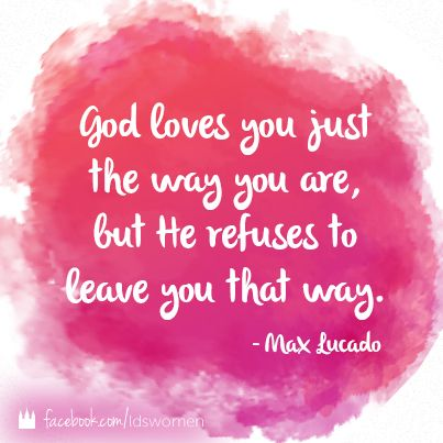 God Loves You Quotes Enchanting 18 Best Inspirational Quotes Images On Pinterest  Inspire Quotes