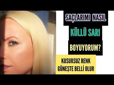 Evde Sac Boyama Evde Sac Acma Kullu Sari Gri Sac Youtube Sac Kullu Sari Sac Youtube