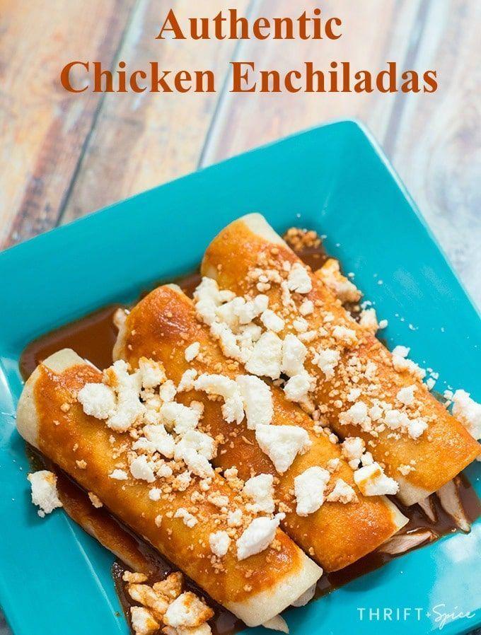 Authentic Chicken Enchiladas Recipe Best Mexican Foods