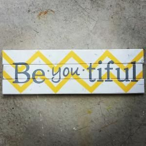 Pallet Wood BeYOUtiful Chevron Sign. Yellow and Grey via Etsy by carey