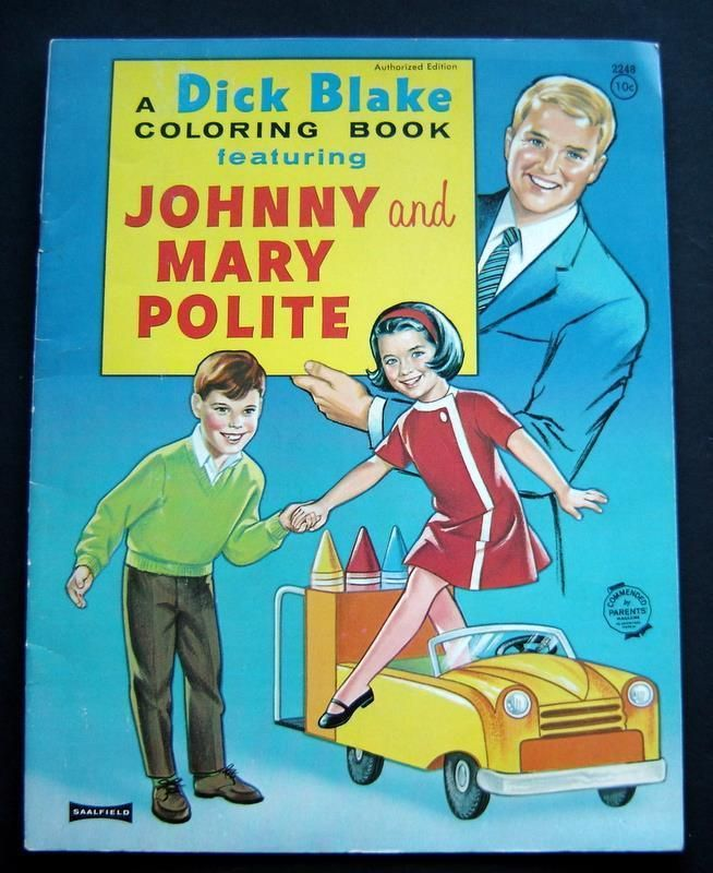 Dick Blake Coloring Book Featuring Johnny And Mary Polite Saalfield 1968