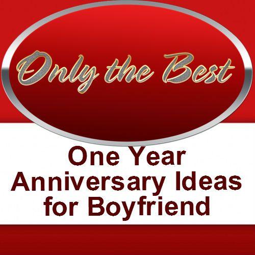 1 year anniversary ideas for boyfriend ideas for the for 1 year anniversary gift ideas boyfriend