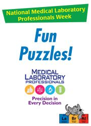 During Medical Laboratory Professional Week, celebrate your team's dedication to accuracy and professionalism. Share these Med Lab Xtras with your staff to reward, thank and motivate them!