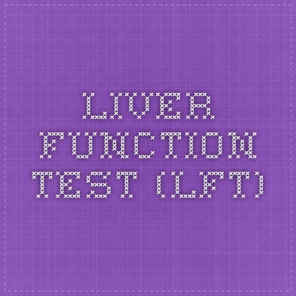 Liver Function Test (LFT)