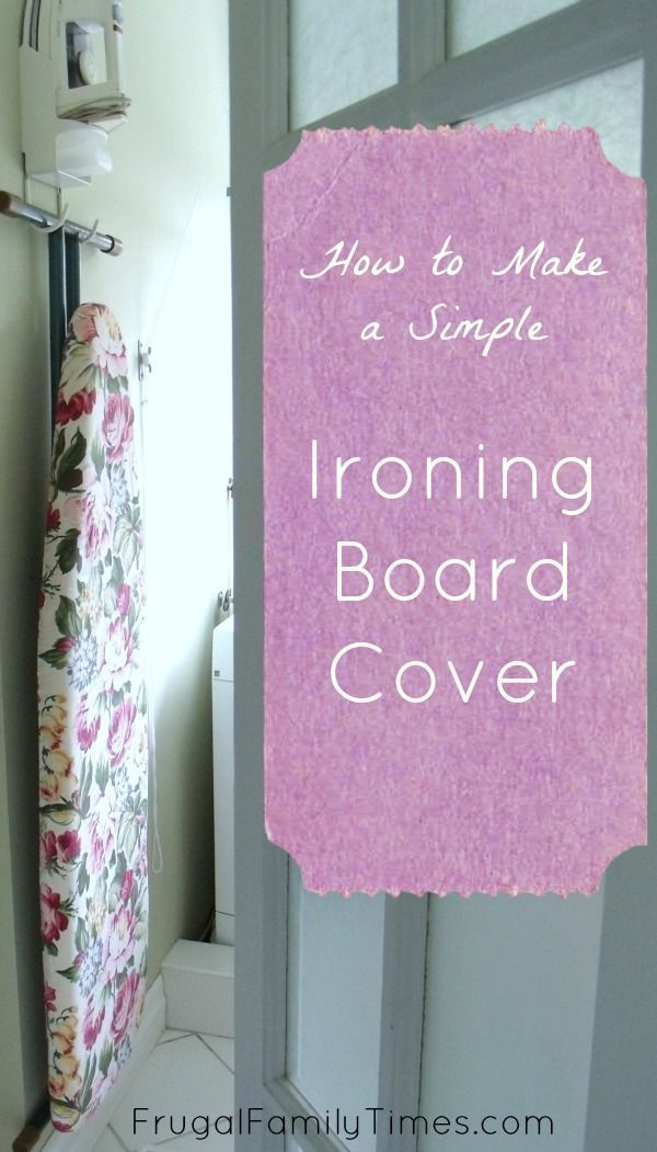How to make an easy ironing board cover.  A DIY tutorial. This simple update is a great way to make your laundry room look pretty - and make ironing less of a chore.