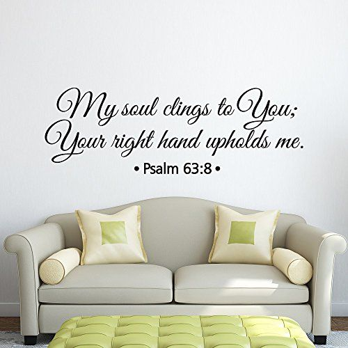 Bible Verse Wall Decal Stickers My Soul Clings To You Psalm 638 Scripture Vinyl