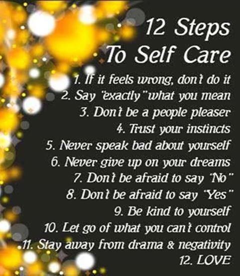 12 steps to self care life quotes quotes positive quotes. Black Bedroom Furniture Sets. Home Design Ideas