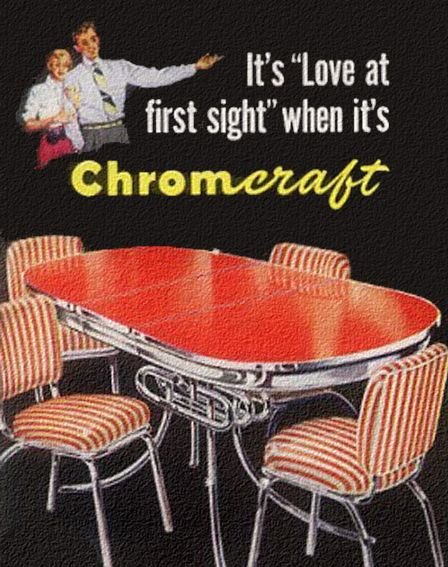 """By request… It's """"Love at first sight"""" - 1950 Chromcraft Dinette Ad."""