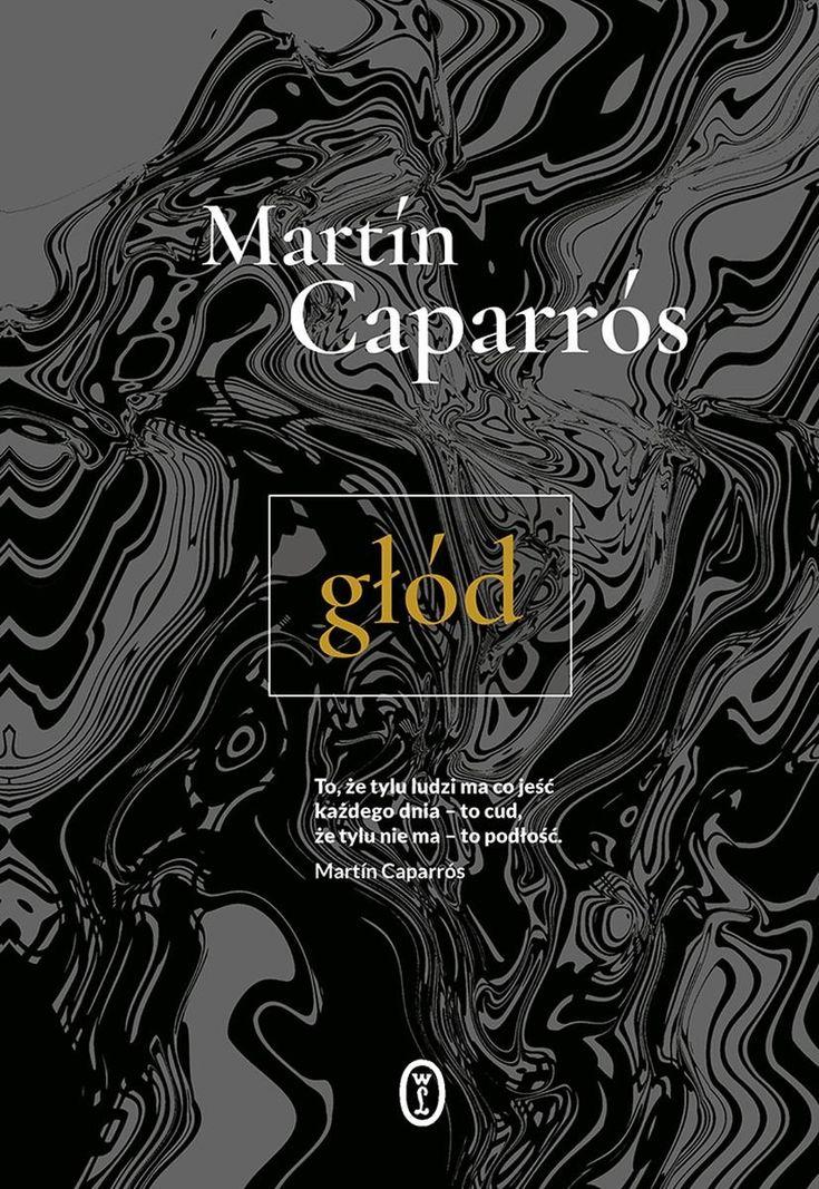Głód -   Caparros Martin , tylko w empik.com: 57,99 zł. Przeczytaj recenzję Głód. Zamów dostawę do dowolnego salonu i zapłać przy odbiorze!