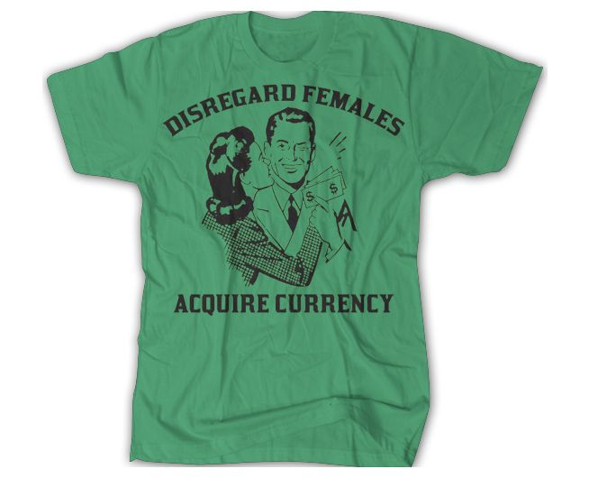 Disregard Females, Acquire Currency - DeezTeez