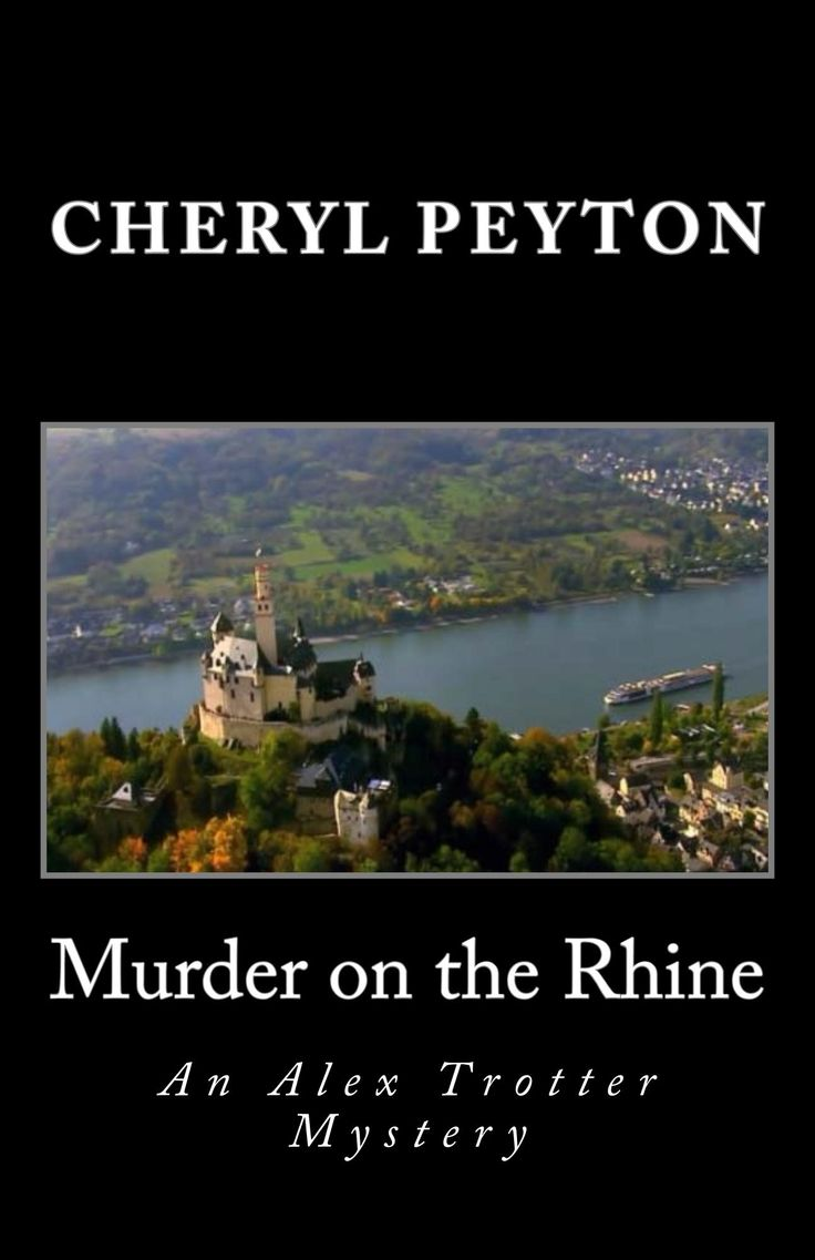 """NEW BOOK at INDIE BOOK SOURCE --- MURDER ON THE RHINE by Author Cheryl Peyton LINK: http://carternovels.com/author-cheryl-peyton.html Genre: Mystery/Thriller """"....This is the fifth book in the author's travel mysteries series, featuring tour operator, Alex Trotter. Alex convinces her husband, Homicide Detective Arlie Tate, to come along on the Rhine River cruise when she'll escort a group of seniors from the Golden Agers Club.  Alex feels he can help her by...""""..Read more at LINK above."""