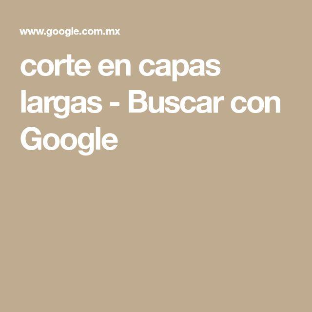 corte en capas largas - Buscar con Google