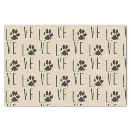 Love with  Brown Grunge Pet Paw Print Pattern Tissue Paper - pattern sample design template diy cyo customize