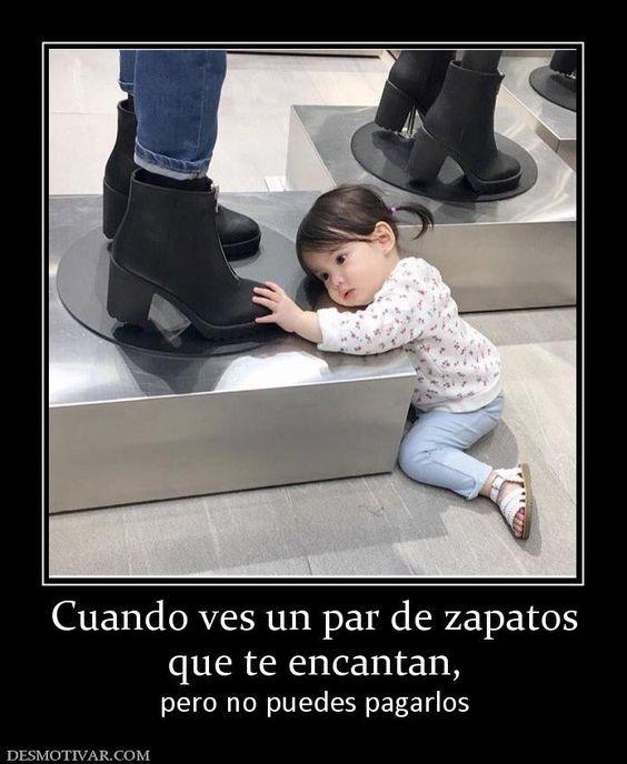 Cuando+ves+un+par+de+zapatos+que+te+encantan,++pero+no+puedes+pagarlos