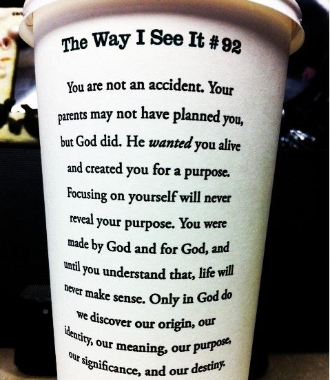 <3: Remember This, God, Cups Of Coffe, Coffe Cups, Coffee Cups, Well Said, Truths, Starbucks Cups, Rick Warren Quotes