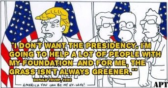 "Donald Trump quote ""I don't want the presidency. I'm going to help a lot of people with my foundation and for me the grass isn't always greener"" on a backdrop of the simpsons episode 'Bart to the Future' where Lisa becomes the President after President Trump #donaldtrump #POTUS #controversy #thesimpsons #bart #lisa #homer"